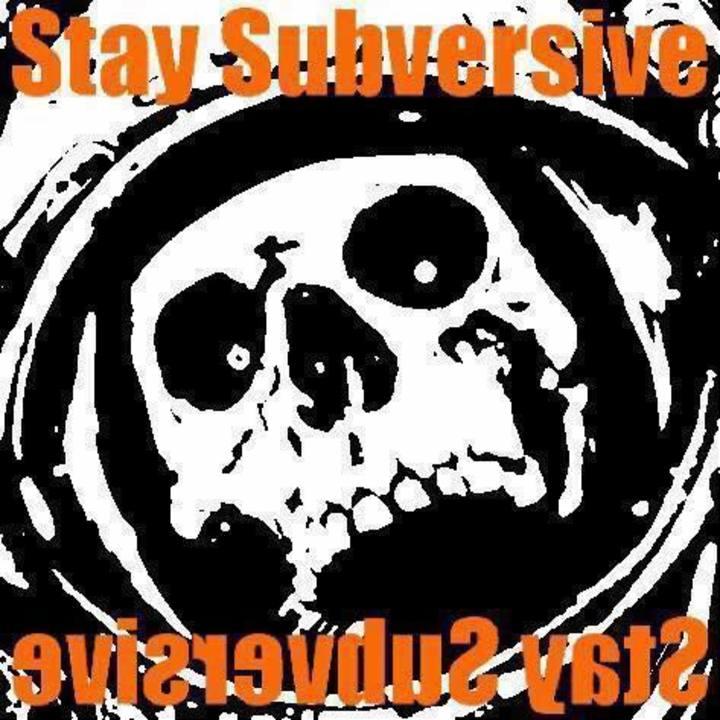 Stay Subversive Productions Tour Dates