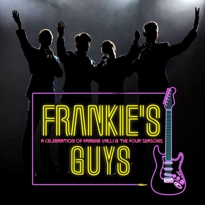 Frankie's Guys Tour Dates