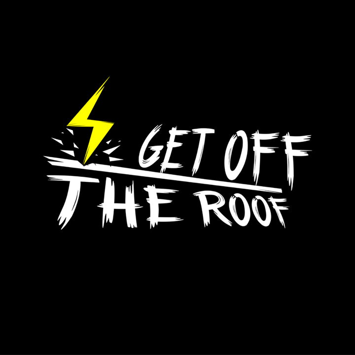 Get Off The Roof Tour Dates