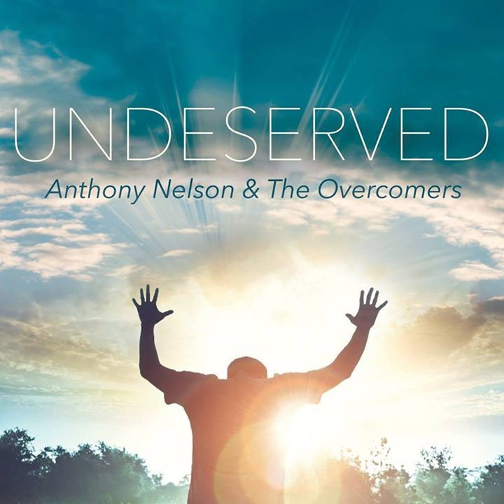 Anthony Nelson & The Overcomers @ Living Word Christian Center - Lake Charles, LA