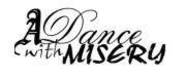 A Dance With Misery Tour Dates