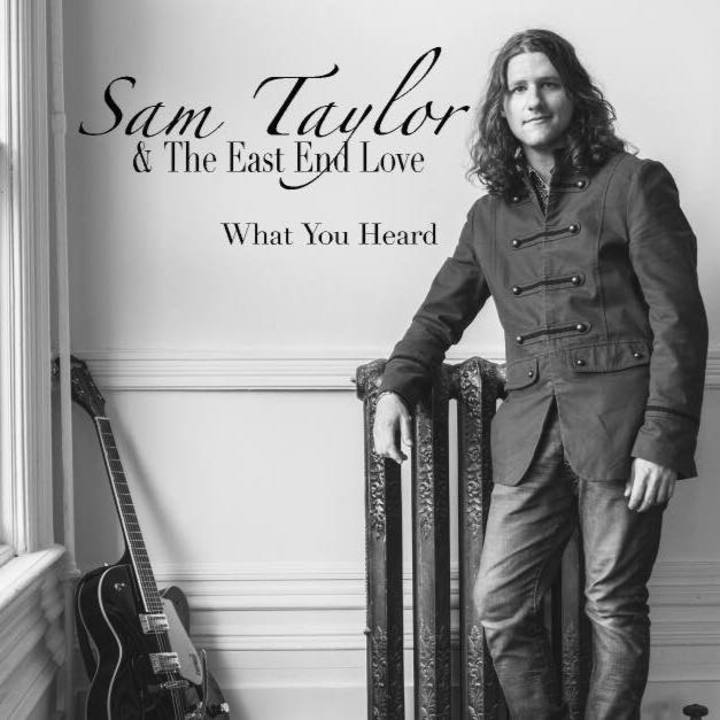 Sam Taylor and the East End Love Tour Dates