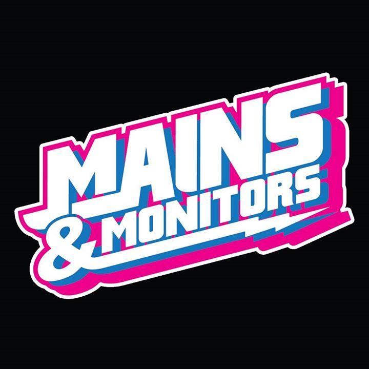 Mains & Monitors Tour Dates