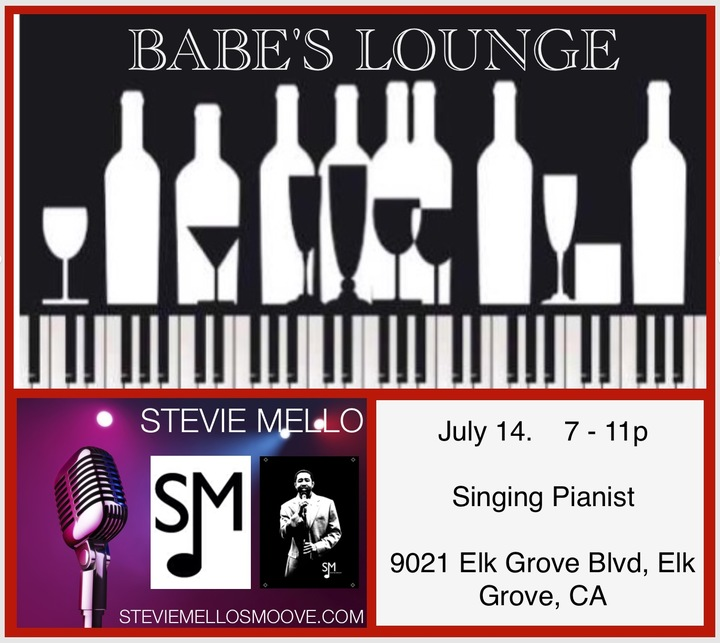 Stevie Mello @ Babe's Lounge 9021 Elk Grove Blv - Elk Grove, CA
