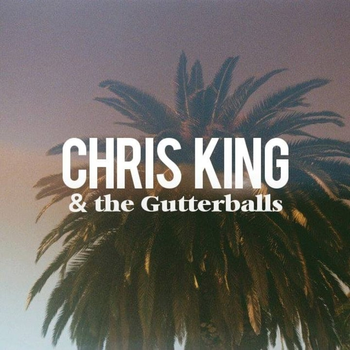 Chris King & The Gutterballs Tour Dates