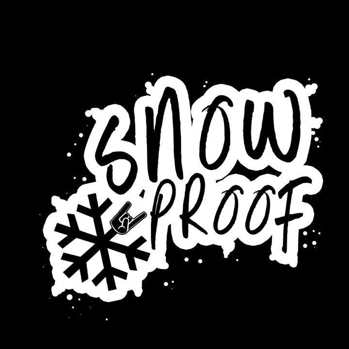 SnowProof Tour Dates