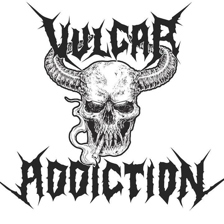 Vulgar Addiction Tour Dates