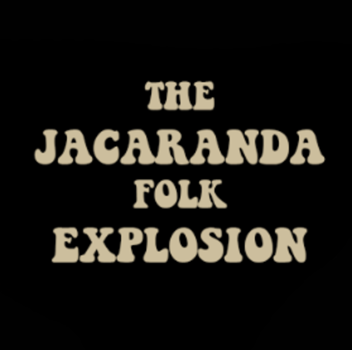 The Jacaranda Folk Explosion Tour Dates
