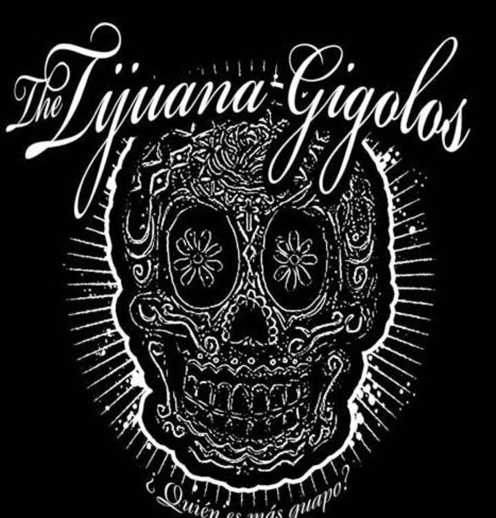 the Tijuana Gigolos Tour Dates