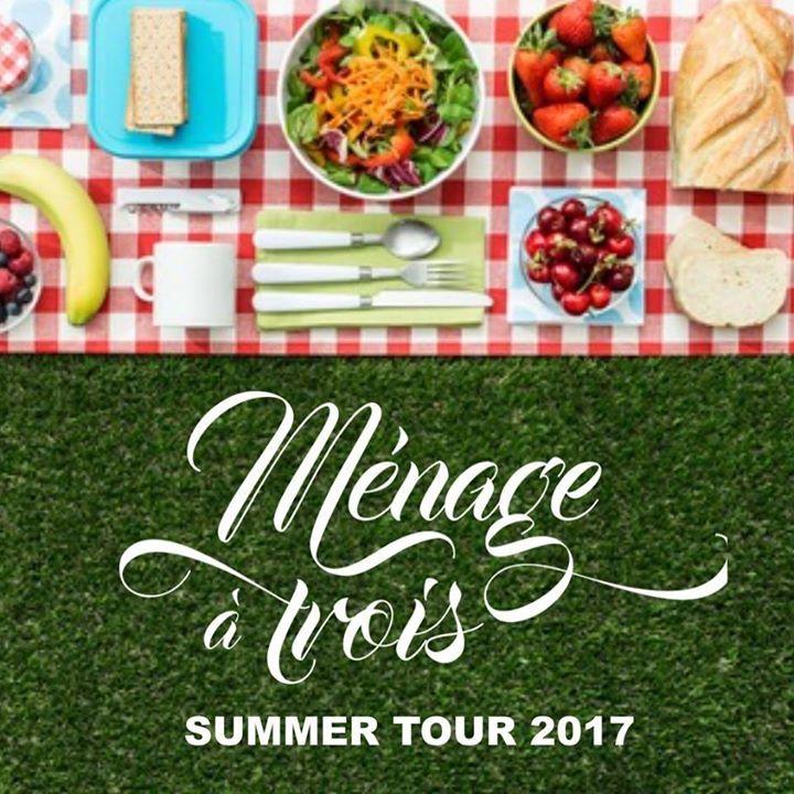 Menage a Trois Tour Dates