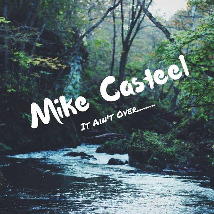 Mike Casteel Tour Dates