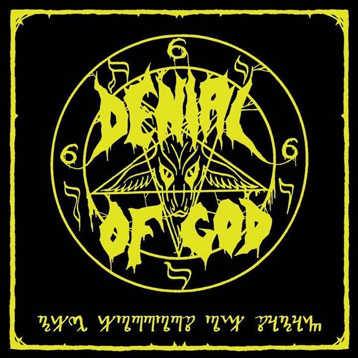 Denial of God Tour Dates