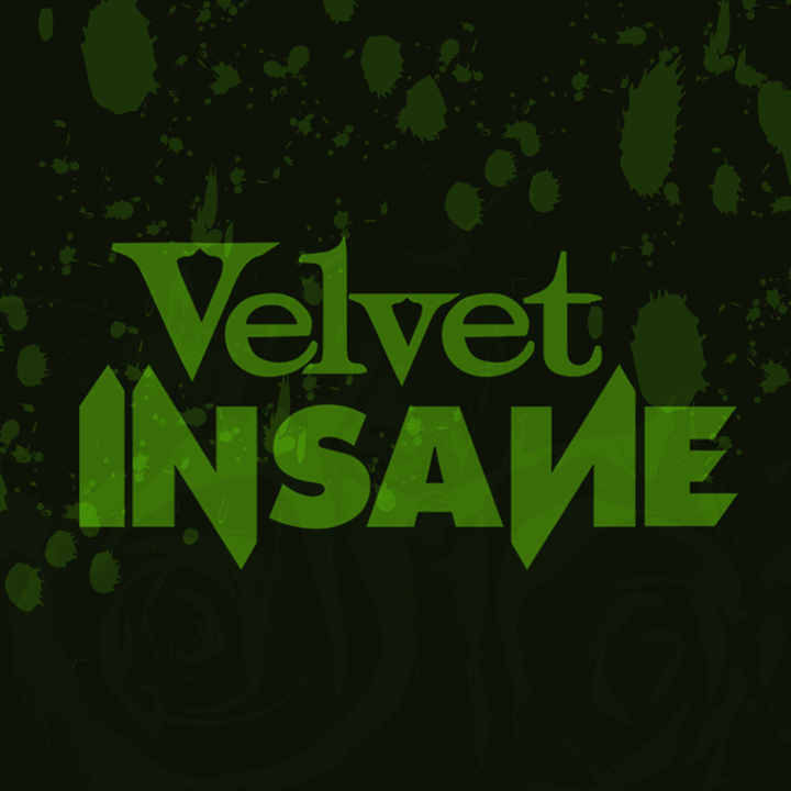 Velvet In Sane Tour Dates