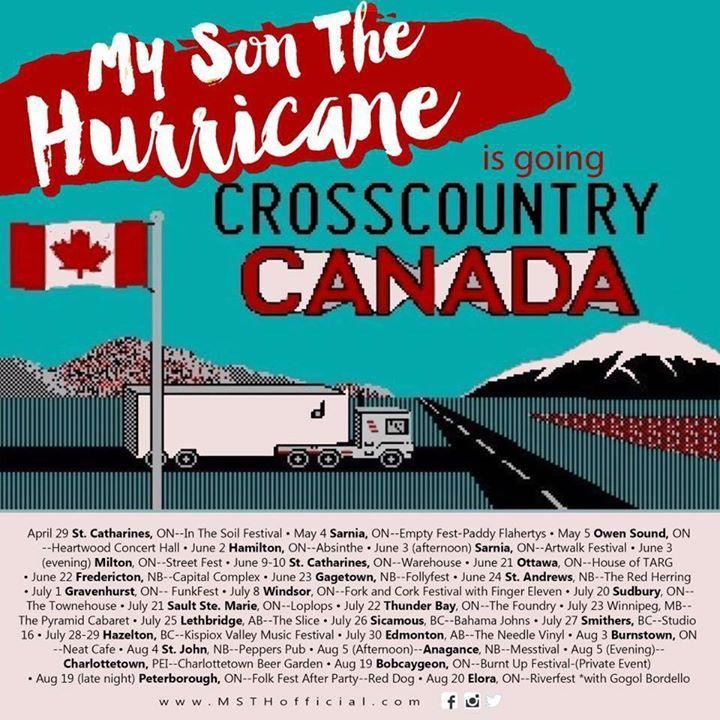 My Son The Hurricane Tour Dates
