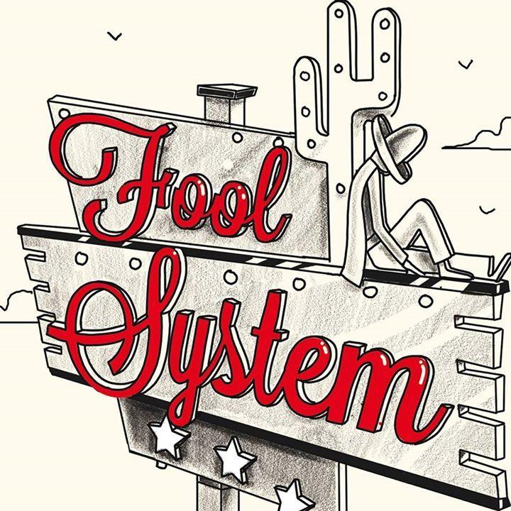 Fool System Tour Dates