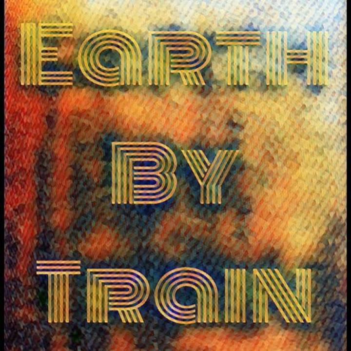 Earth By Train Tour Dates