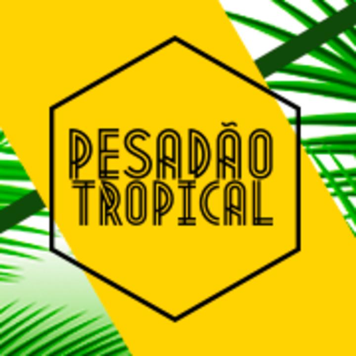 Pesadão Tropical Tour Dates