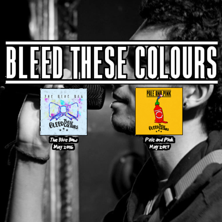 Bleed These Colours Tour Dates