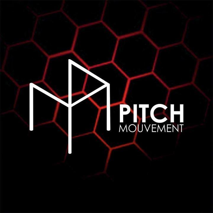 PITCH Mouvement Tour Dates
