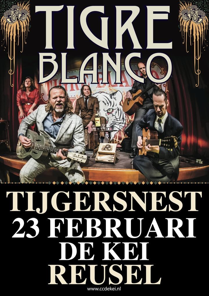 Tigre Blanco @ Cultureel centrum de Kei - Reusel, Netherlands
