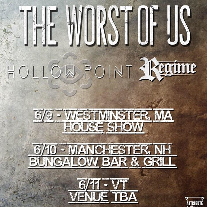 The Worst of Us Tour Dates
