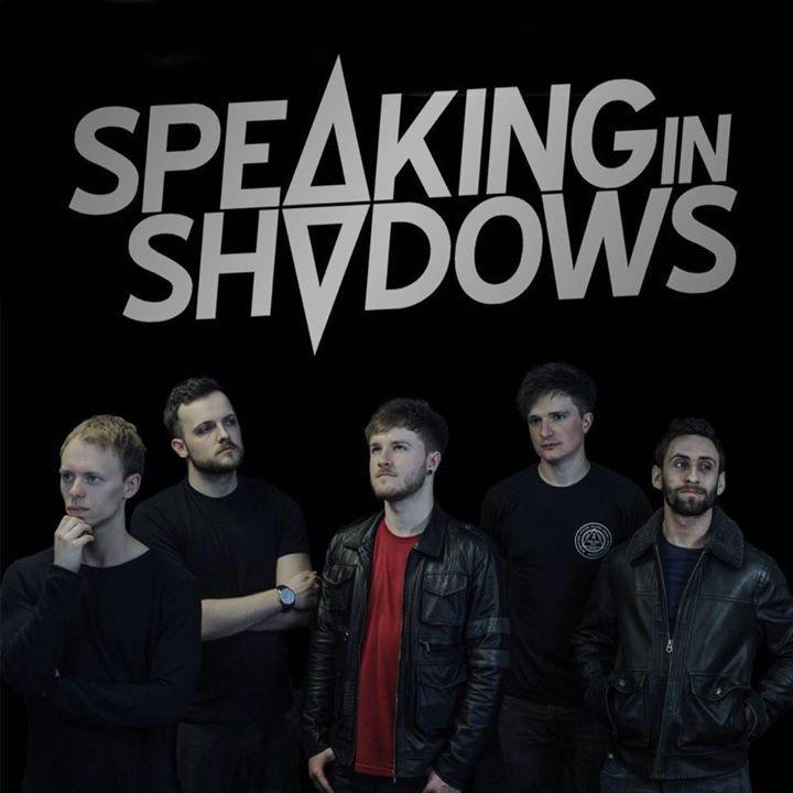 Speaking In Shadows Tour Dates