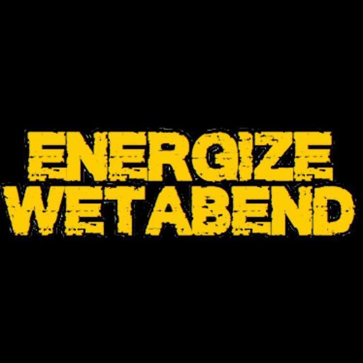 Energize Wetabend Tour Dates