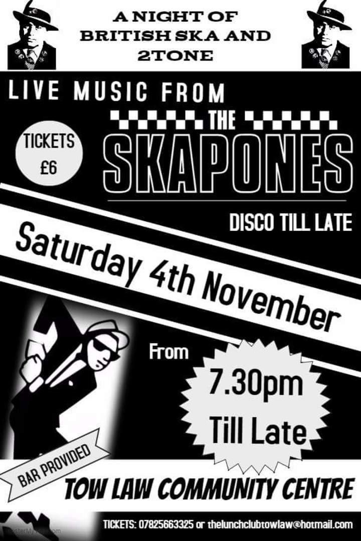 The Skapones @ The Community Centre - Tow Law, United Kingdom