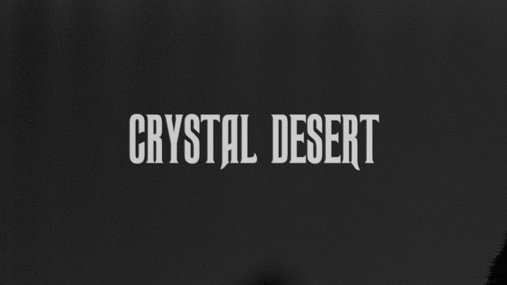 Crystal Desert Tour Dates