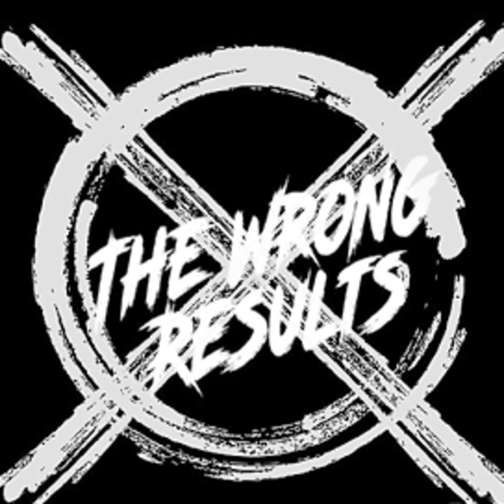 The Wrong Results Tour Dates