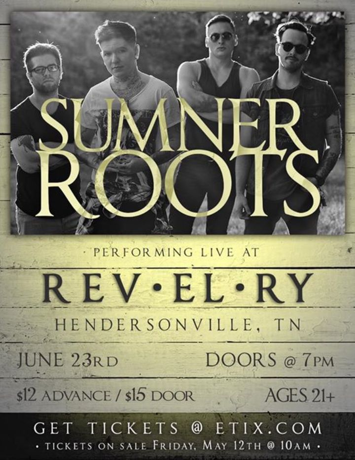 Sumner Roots Tour Dates