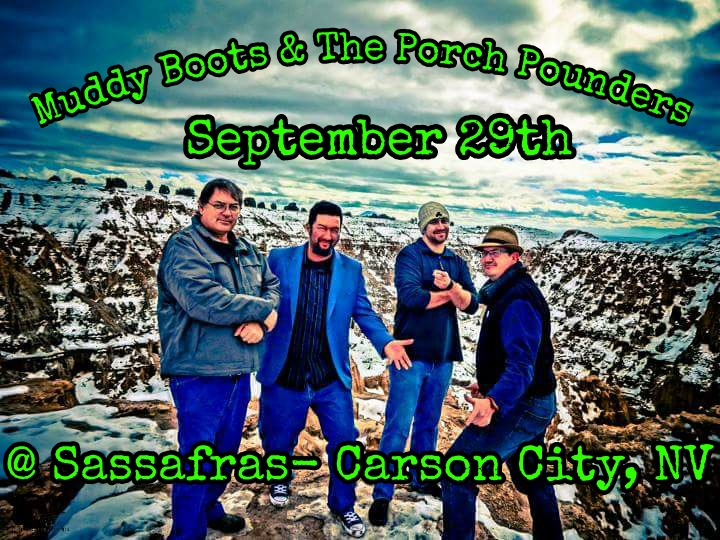Muddy Boots and the Porch Pounders @ Sassafras Eclectic Food Joint - Carson City, NV