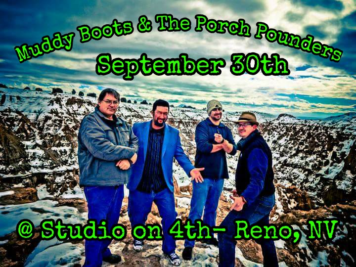 Muddy Boots and the Porch Pounders @ Studio On 4th - Reno, NV