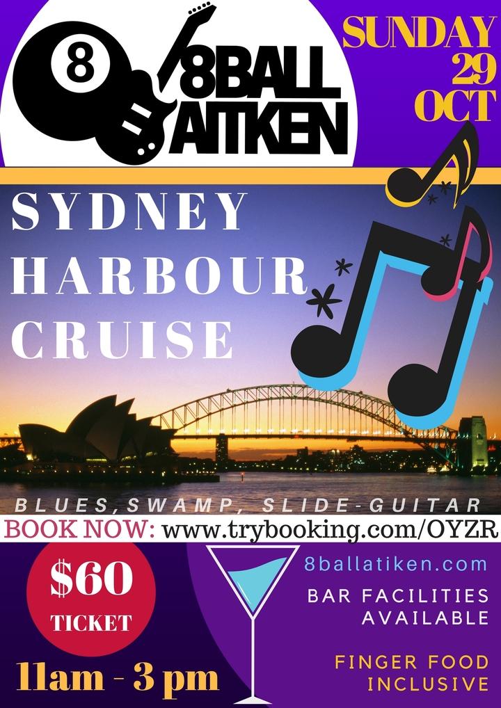 8 Ball Aitken @ Sydney Harbour Cruise Show - Sydney, Australia