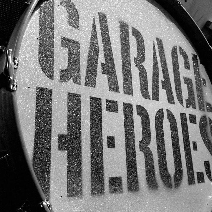 Garage Heroes Tour Dates