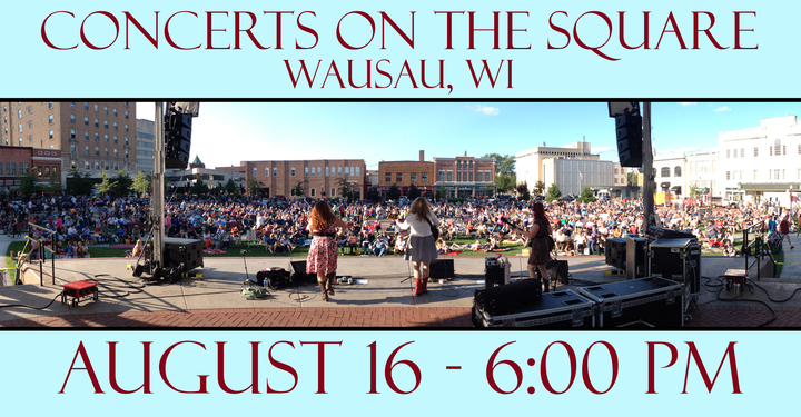The Whiskeybelles @ Concerts on the Square - Wausau, WI