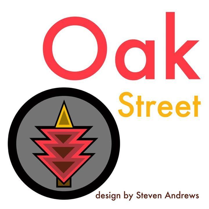 OAK STREET Tour Dates