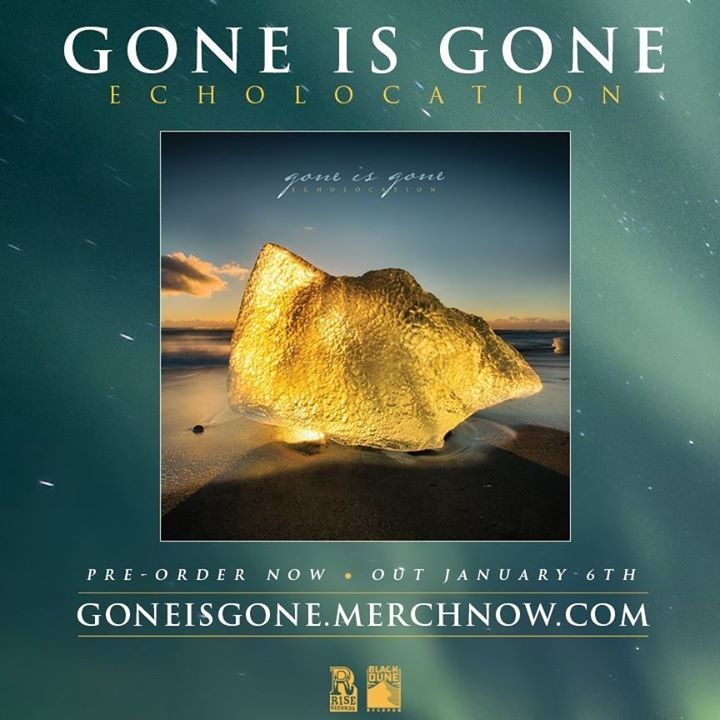 Gone is Gone Tour Dates