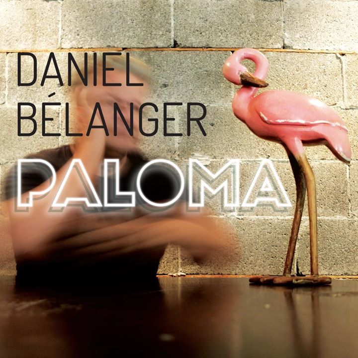 Daniel Bélanger Tour Dates