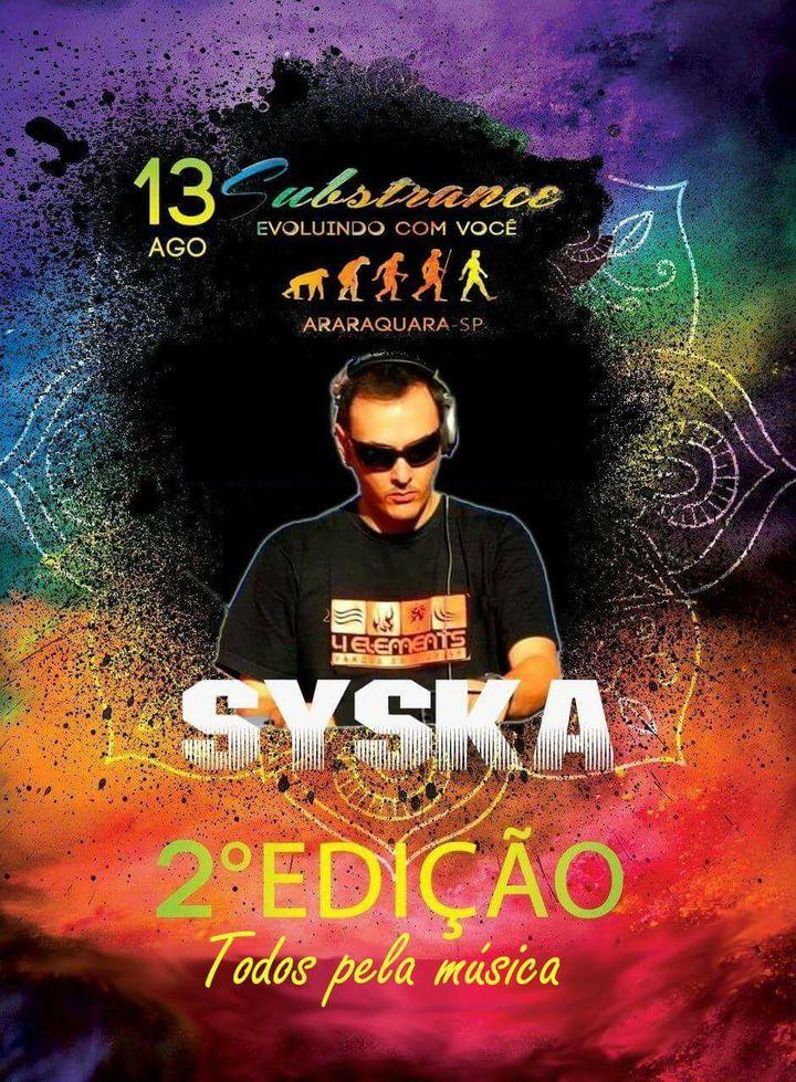 Dj Syska @ Substrance - Araraquara, Brazil