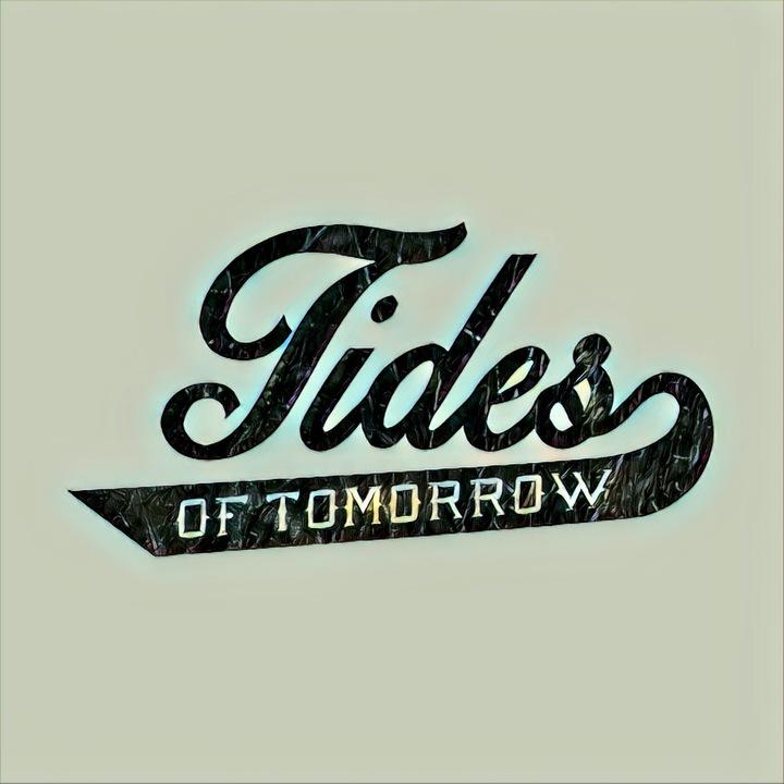 Tides of Tomorrow Tour Dates