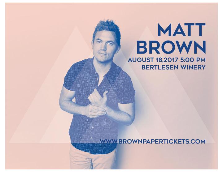 Matt Brown Music @ Bertlesen Winery - Mount Vernon, WA