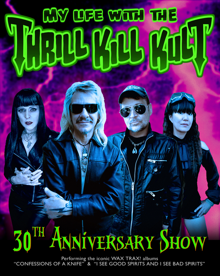 My Life With the Thrill Kill Kult @ Launchad - Albuquerque, NM