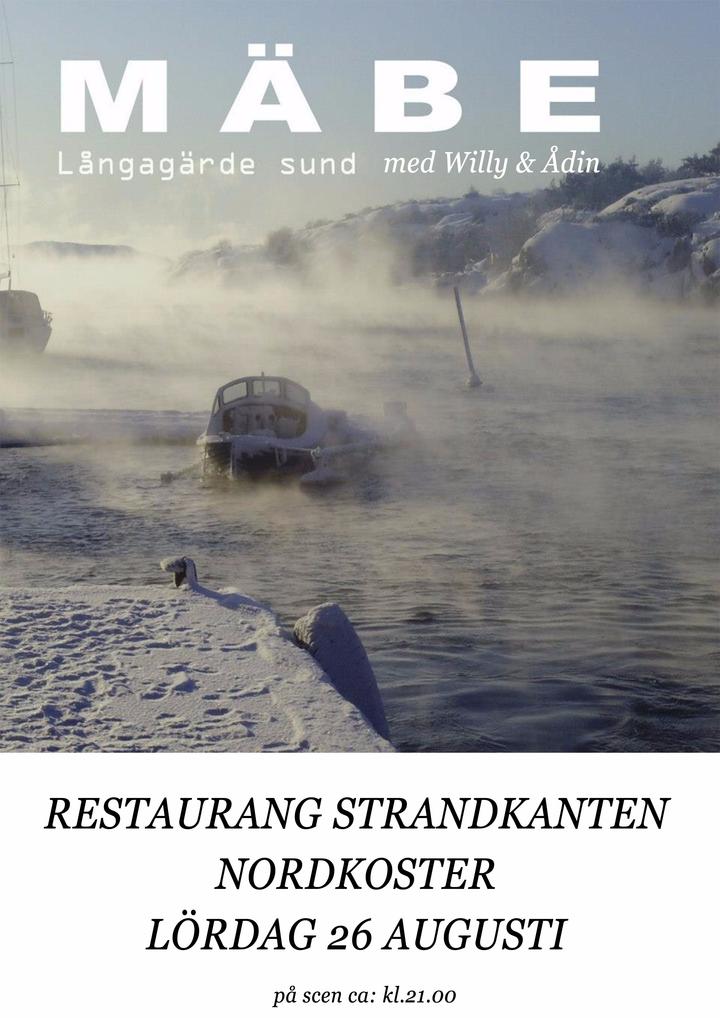 M Ä B E @ Restaurang Strandkanten - Koster, Sweden