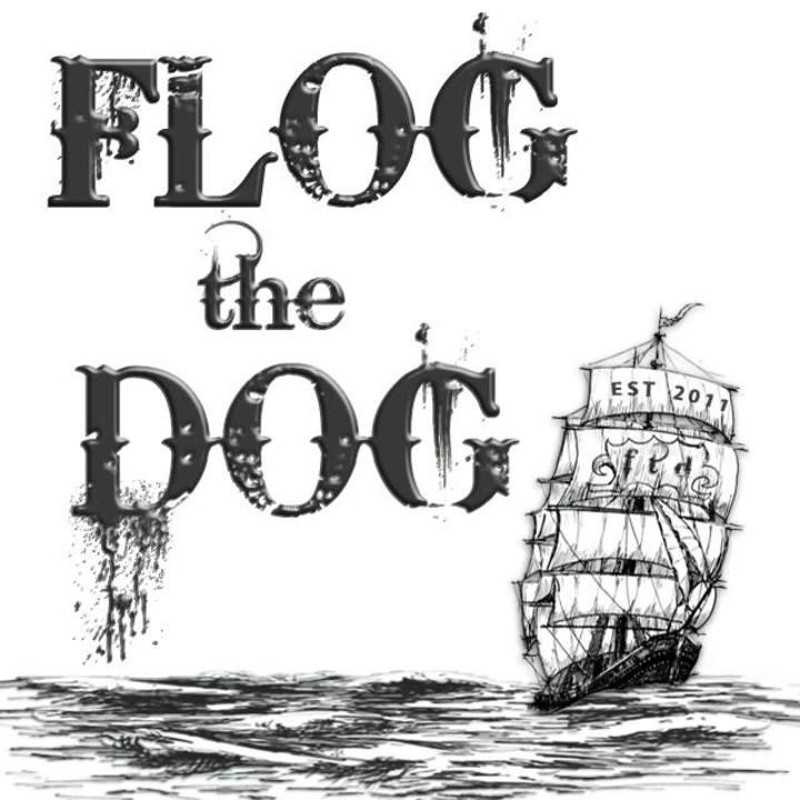 Flog The Dog Tour Dates