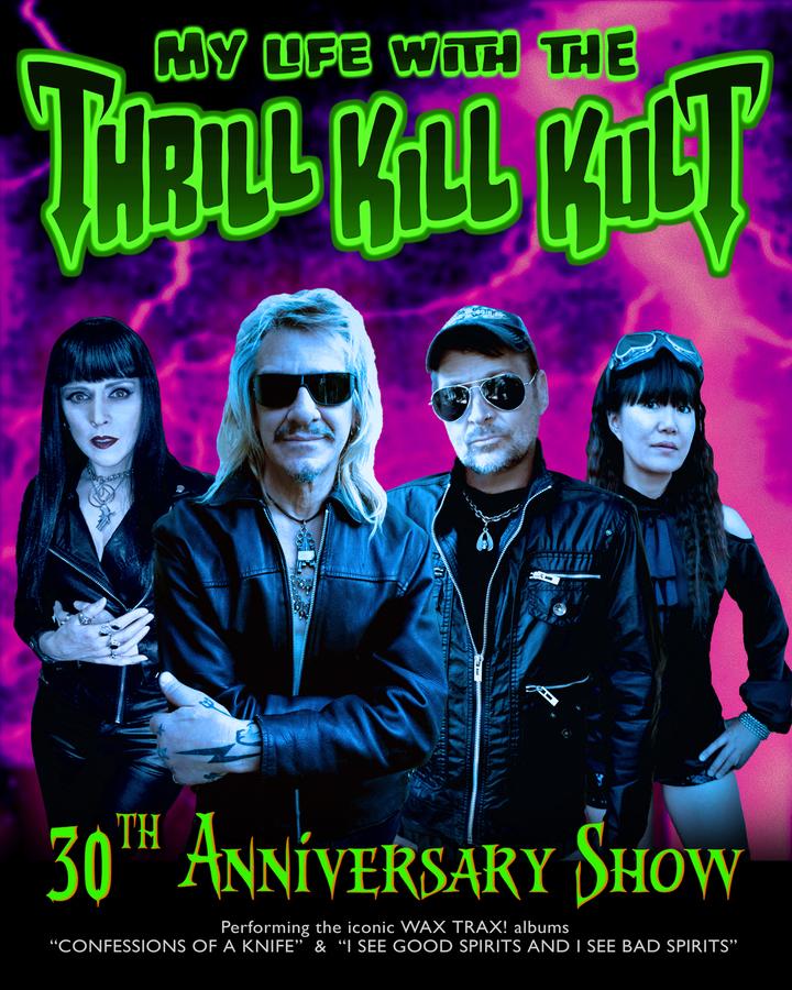 My Life With the Thrill Kill Kult @ Club 80's Bar - Corona, CA