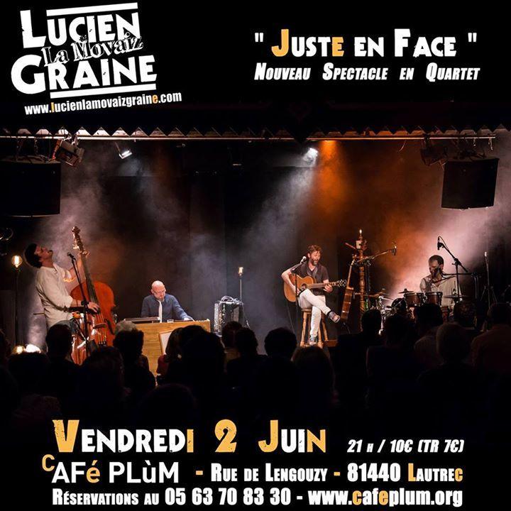 Lucien la Movaiz Graine Tour Dates