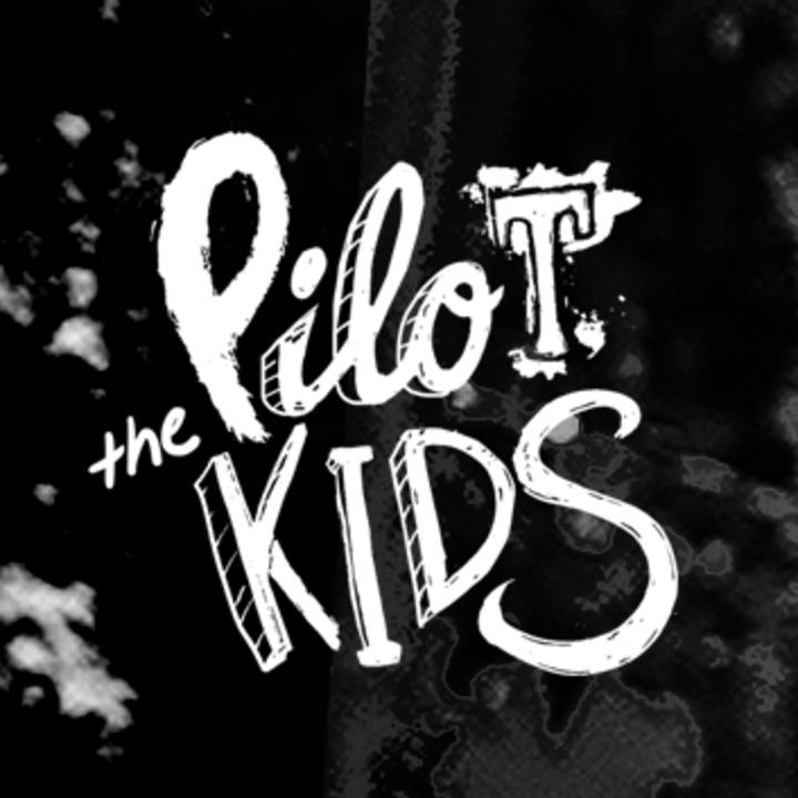 The Pilot Kids Tour Dates