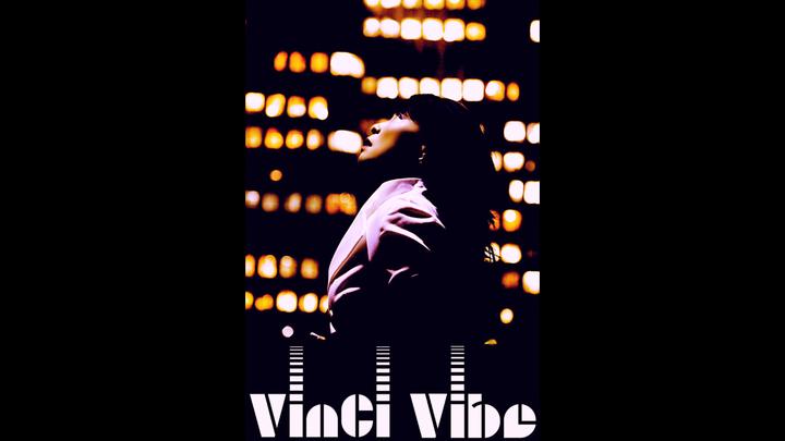 VinCi Vibe Tour Dates