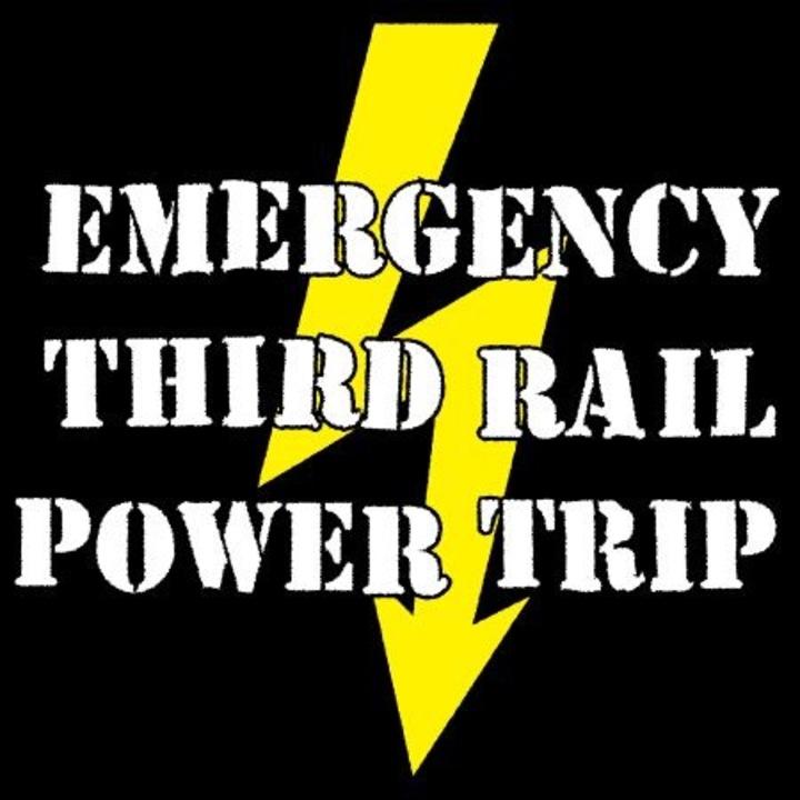 Emergency Third Rail Power Trip Tour Dates